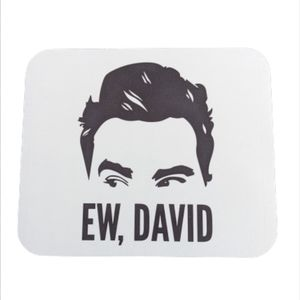 "Schitts Creek ""Ew, David"" Mouse Pad - New!"